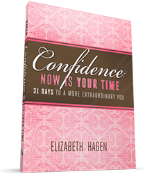 Elizabeth Hagen - Confidence: Now is Your Time